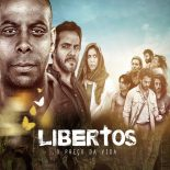 Libertos: O Preço da Vida Torrent (2018) WEB-DL 720p e 1080p Nacional Download