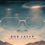 Bob Lazar: Área 51 e os Discos Voadores Torrent (2018) Legendado WEB-DL 720p – Download