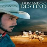 Domando o Destino Torrent (2018) Legendado BluRay 1080p – Download