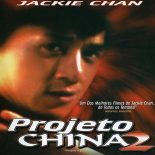 Projeto China 2 Torrent (1987) Dual Áudio 5.1 BluRay 720p | 1080p Download