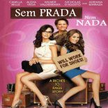 Sem Prada Nem Nada Torrent (2011) Dual Áudio WEB-DL 720p – Download
