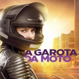 A Garota da Moto: 1ª Temporada Completa Torrent (2016) Nacional WEB-DL 720p – Download