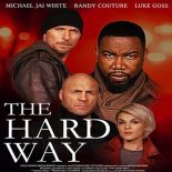 The Hard Way Torrent (2019) Dual Áudio 5.1 / Dublado WEB-DL 720p | 1080p – Download