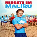 Resgate em Malibu (2019) Torrent – WEB-DL 720p e 1080p Dublado / Dual Áudio 5.1 Download