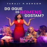 Do Que os Homens Gostam Torrent – 2019 Dublado / Dual Áudio (BluRay) 720p e 1080p – Downloa