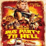 Party Bus to Hell Torrent (2019) Legendado BluRay 720p   1080p – Download
