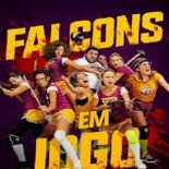 Falcons em Jogo Torrent – 2019 Dublado / Dual Áudio (WEB-DL) 720p e 1080p – Download