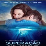 Superação – O Milagre da Fé Torrent – 2019 Dublado / Dual Áudio (BluRay) 720p e 1080p e 2160p 4K – Download
