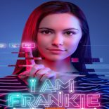 I Am Frankie 1ª Temporada (2017) Torrent – WEB-DL 1080p Dual Áudio Download