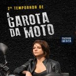 A Garota da Moto 2ª Temporada Completa Torrent (2019) Nacional WEB-DL 720p Download