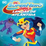 DC Super Hero Girls Lendas de Atlântida Torrent (2019) Dublado / Dual Áudio Bluray 720p | 1080p – Download