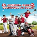 Os Esquenta-Banco 2 – Quebrando As Bolas Torrent (2019) Dual Áudio WEB-DL 720p e 1080p Dublado Download