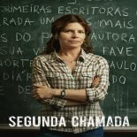 Segunda Chamada 1ª Temporada Torrent (2019) Nacional HDTV 720p Download