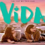 Vida: 1ª Temporada Completa Torrent (2018) Dual áudio / Dublado WEB-DL 1080p – Download