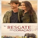 Resgate do Coração Torrent (2019) Dual Áudio 5.1 WEB-DL 720p e 1080p FULL HD Download