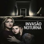 Invasão Noturna Torrent (2019) Dual Áudio 5.1 WEB-DL 1080p FULL HD Download