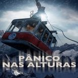 Pânico nas Alturas Torrent (2019) Dual Áudio 5.1 BluRay 720p e 1080p FULL HD Download