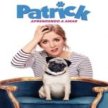 Patrick – Aprendendo a Amar Torrent (2019) Dual Áudio 5.1 BluRay 720p e 1080p Dublado Download