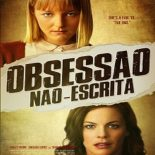 Obsessão Não-Escrita Torrent (2020) Dual Áudio 5.1 WEB-DL 1080p FULL HD Download