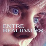 Entre Realidades Torrent (2020) Dual Áudio 5.1 WEB-DL 720p e 1080p Dublado Download