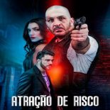 Atração de Risco Torrent (2020) Nacional WEB-DL 1080p – Download