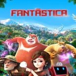 Fantástica: Uma Aventura no Mundo Boonie Bears Torrent (2020) Dual Áudio WEB-DL 1080p Dublado Download