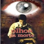 Olhos da Morte Torrent (2003) Dual Áudio / Dublado BluRay 720p Download