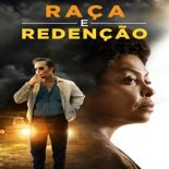 Raça e Redenção Torrent (2020) Dual Áudio / Dublado BluRay 720p | 1080p – Download