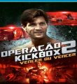 Operação Kickbox 2 – Vencer ou Vencer Torrent (1993) Dual Áudio / Dublado BluRay 1080p – Download