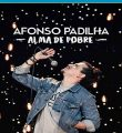 Afonso Padilha: Alma de Pobre Torrent (2020) Nacional WEB-DL 1080p Download