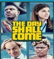 The Day Shall Come Torrent (2020) Dual Áudio 5.1 WEB-DL 720p e 1080p FULL HD Download