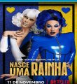 Nasce uma Rainha 1ª Temporada Completa Torrent (2020) Nacional WEB-DL 720p Download