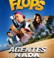 Flops: Agentes Nada Secretos Torrent (2021) Nacional WEB-DL 1080p Download