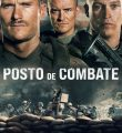 Posto de Combate Torrent (2021) Dual Áudio / Dublado BluRay 720p e 1080p – Download