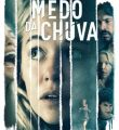 Medo da Chuva Torrent (2021) BluRay 1080p Dual Áudio - Download