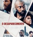 O Desaparecimento Torrent (2021) Dual Áudio / Dublado WEB-DL 1080p FULL HD – Download