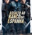 Assalto ao Banco da Espanha Torrent (2021) WEB-DL 1080p Dual Áudio - Download
